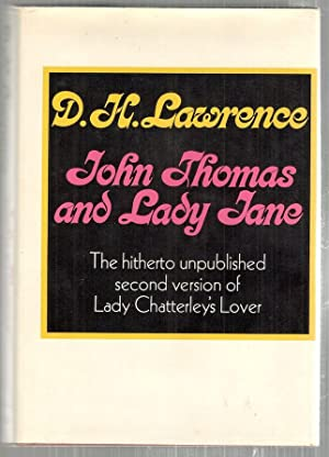 John Thomas and Lady Jane; The Second: Lawrence, D. H.