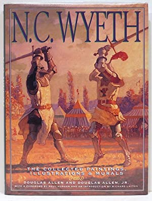 N. C. Wyeth; The Collected Paintings, Illustrations & Murals