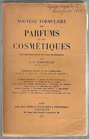Nouveau Formulaire des Parfums et des Cosmétiques;: Durvelle, J.-P
