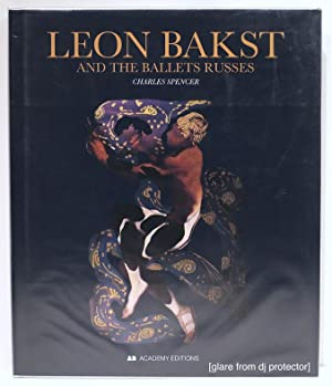 Leon Bakst; And the Ballets Russes: Spencer, Charles