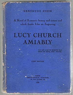 Lucy Church Amiably; A Novel of Romantic: Stein, Gertrude