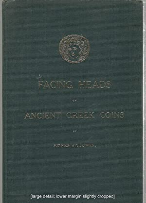 Facing Heads on Ancient Greek Coins: Baldwin, Agnes