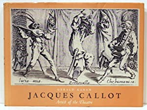 Jacques Callot; Artist of the Theatre: Kahan, Gerald