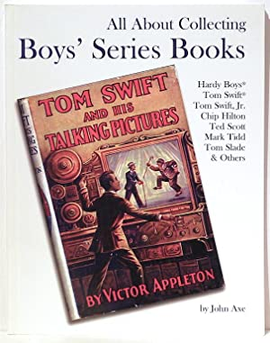 All About Collecting Boys' Series Books; Hardy: Axe, John