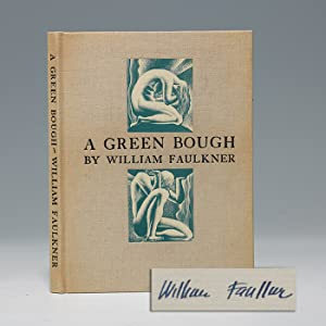 Green Bough: FAULKNER William
