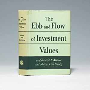 Ebb and Flow of Investment Values: MEAD Edward Sherwood