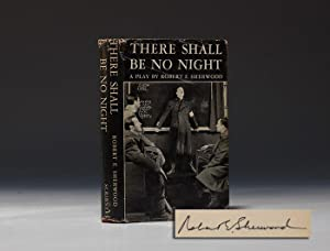 There Shall Be No Night: ROOSEVELT Franklin D. SHERWOOD Robert E.