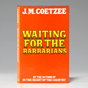 Waiting for the Barbarians: COETZEE John Maxwell