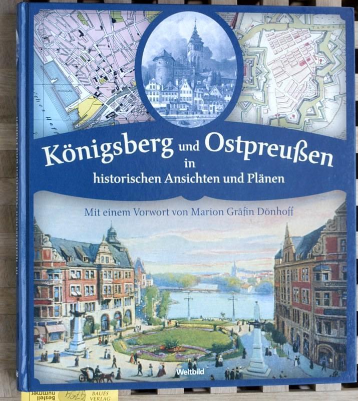 Königsberg und Ostpreußen in historischen Ansichten und Plänen. - Klemp, Egon und Sabine Harik.