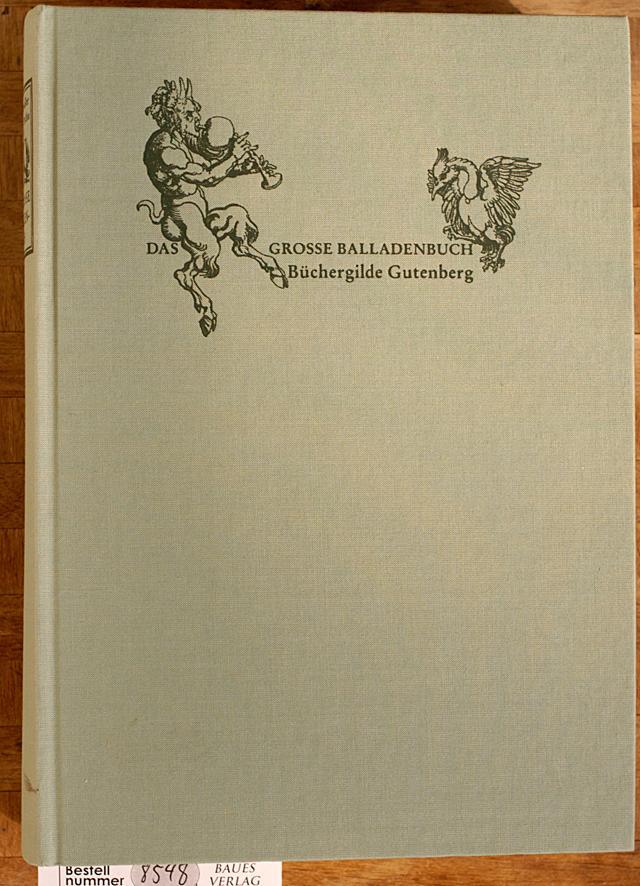 Das grosse Balladenbuch. Otfried Preußler ; Heinrich: Preussler, Otfried und
