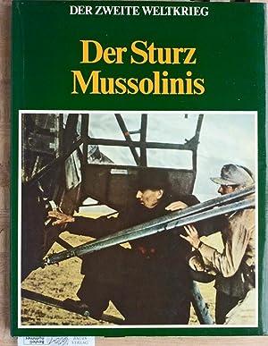 Der Zweite Weltkrieg - Der Sturz Mussolinis.: Lekturama Verlag.Eddy Bauer