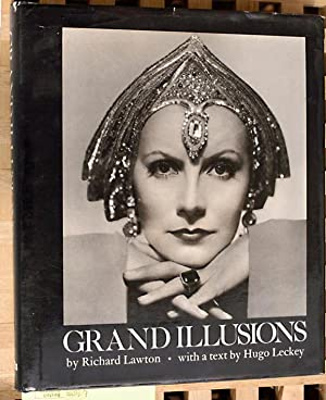 Grand Illusions by Richard Lawton. With a: Lawton, Richard and