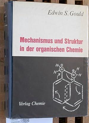 Mechanismus und Struktur in der organischen Chemie.,: Gould, Edwin Sheldon