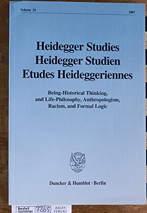 Heidegger Studien. Being_Historical Thinking, and Life-Philosophy, Anthropologism,