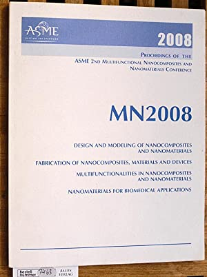 Proceedings of the Asme 2nd Multifunctional Nanocomposites: Asme, Conference Proceedings.