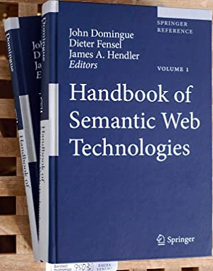Handbook of Semantic Web Technologies. Vol. 1 + 2. Springer Reference