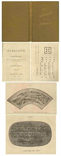 The Narrative of a Japanese: What he has seen and the people he has met in the course of the last...