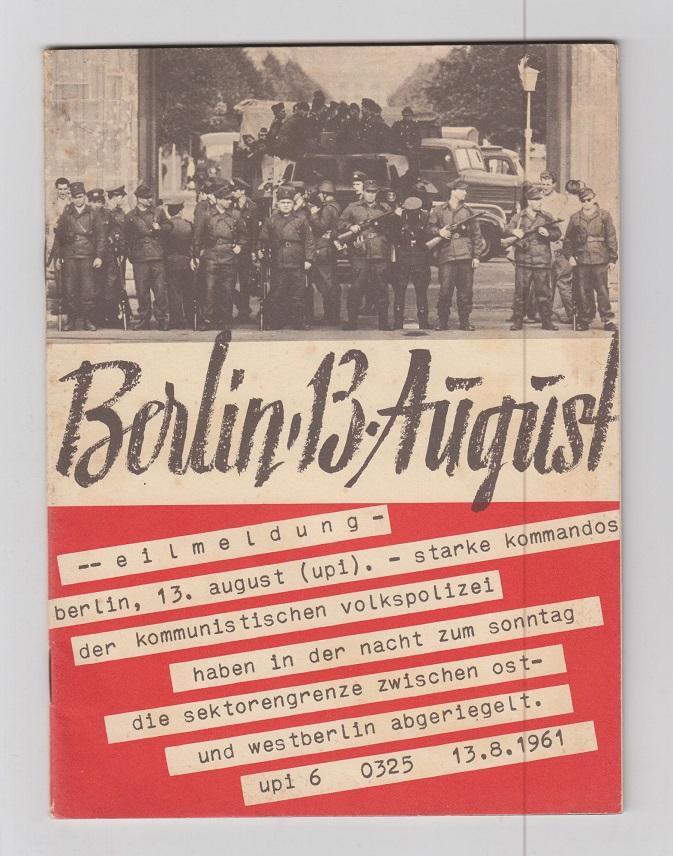 Berlin 13. August. Sperrmassnahmen gegen Recht und: Bundesministerium für Gesamtdeutsche