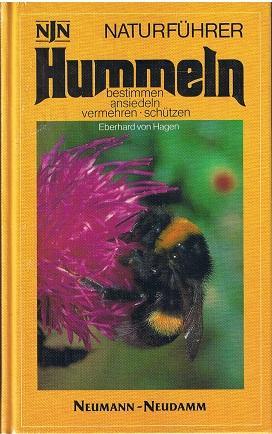 Hummeln: bestimmen, ansiedeln, vermehren, schützen. Angaben über d. nur in d. Alpen ...