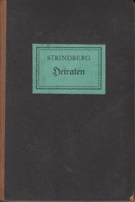 Heiraten: Ehegeschichten.: Strindberg, August