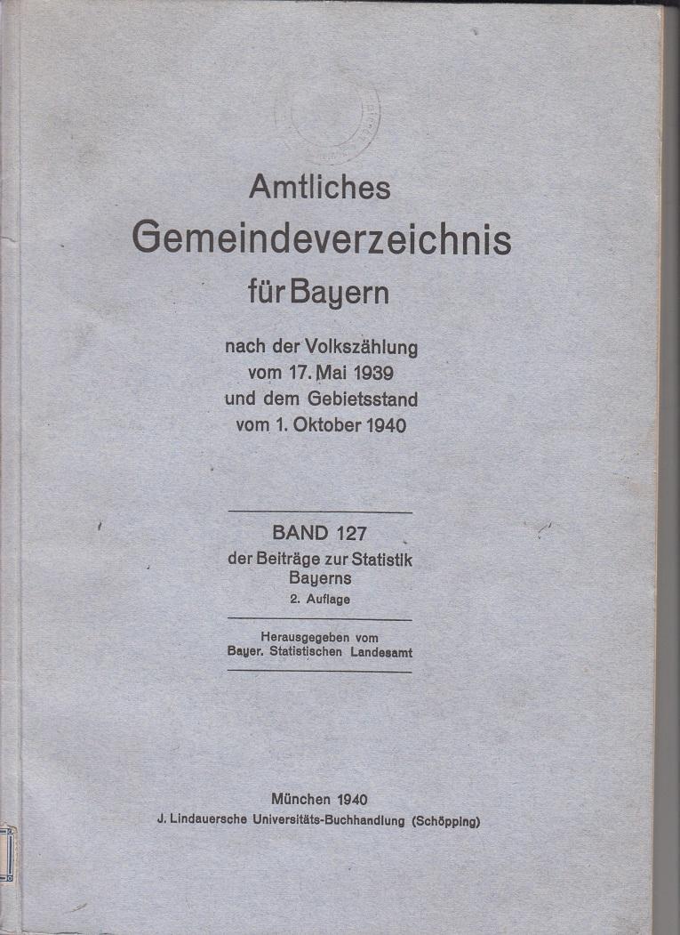Amtliches Gemeindeverzeichnis für Bayern nach der Volkszählung: Bayerisches Statistisches Landesamt
