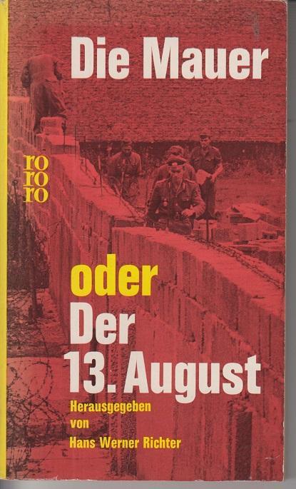 Die Mauer oder Der 13. August: Werner Richter, Hans