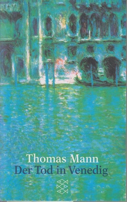 Der Tod in Venedig. Novelle.: Mann, Thomas