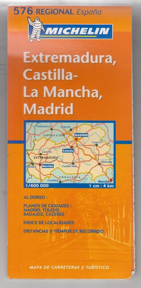 Extremadura, Castilla - La Mancha, Madrid. Nummer 576. Spanien. Kolorierte Landkarte / Karte. - Michelin
