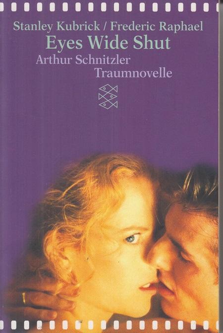 Eyes Wide Shut. Traumnovelle.: Schnitzler, Arthur (Verfasser),