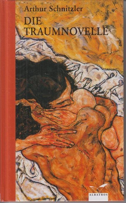 Die Traumnovelle.: Schnitzler, Arthur (Verfasser)