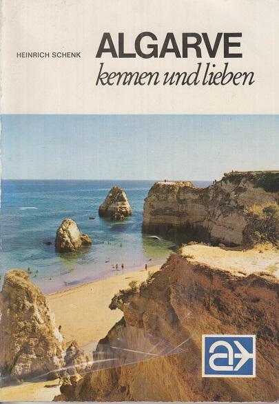 Algarve kennen und lieben : Im Garten Portugals, mit Abstechern nach Lissabon u. an d. Sonnenküste. Von. [Kartographie: H. Schultchen.] / Lübecker Nachrichten / LN-Touristikführer ; 20.