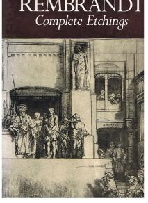Rembrandt - Complete Etchings - IN ENGLISCHER: Schwartz, Gary