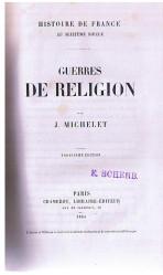 GUERRES DE RELIGION: MICHELET, J.