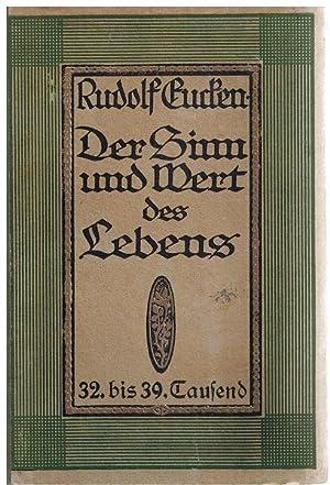 Der Sinn und Wert des Lebens: Eucken, Rudolf