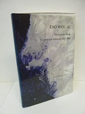 Zao Wou-ki - The Grapic Work - A Catalogue Raisonne 1937-1995