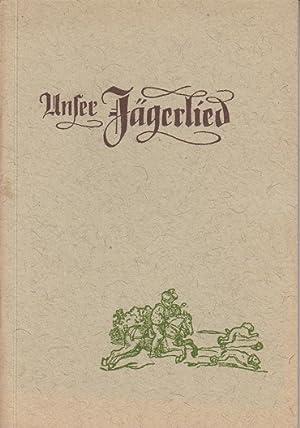 Unser Jägerlied: Farny, Oskar