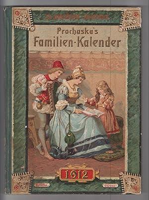 Prochaska's Familien-Kalender für das Schaltjahr 1912.: Kalender, 1912