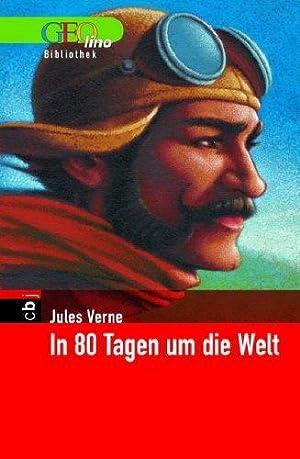 In 80 Tagen um die Welt. GEOlino Bibliothek: Verne, Jules und Don O Matthies