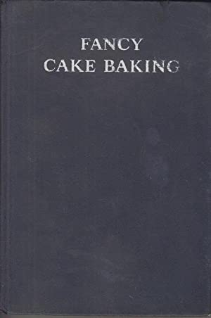 Fancy Cake Baking.: Heide, Henry