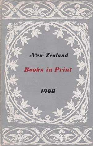 New Zealand books in print 1968 / Compiled by Barbara Collie