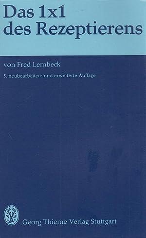 Das 1x1 Des Rezeptieren.: Lembeck, Fred