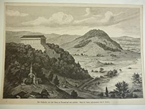 Orig. Holzstich - Wallhalla - Die Walhalla von der Burg zu Donaustauf aus gesehen.