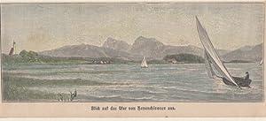 Orig. kolorierte Holzstich - Bayern - Blick aud das Ufer von Herrnchiemsee aus.