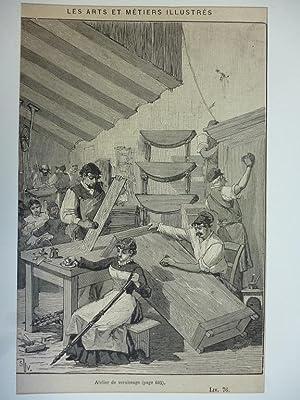 Orig. Holzstich - Tischler - Les arts et metiers illustres. Atelier de vernissage (page 605). LIV ...