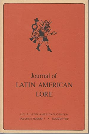 Journal of Latin American Lore. Volume 8,: Musgrave-Portilla, L. Marie,
