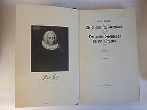 Relationer fra Gronland 1721-36 og Det gamle Gronlands ay Perlustration 1741.: Egede, Hans