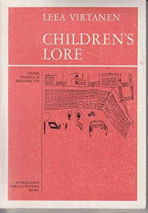 Children's Lore. Studia Fennica. Review of Finnish Linguistic and Ethnology 22.: Virtanen, Leea