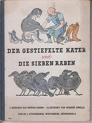 Der gestiefelte Kater und Die sieben Raben: Brüder Grimm und