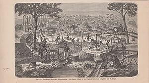 Orig. Holzstich: Verschiedene Arten der Goldgewinnung. Nach eignen Skizzen an den Diggings in ...