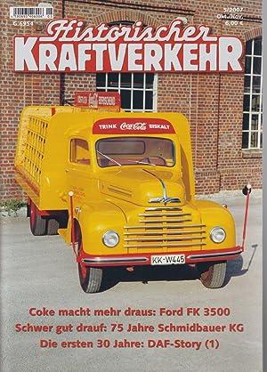 Historischer Kraftverkehr 5/2007, Okt./Nov. Coke macht mehr: Rabe, Klaus, Holger